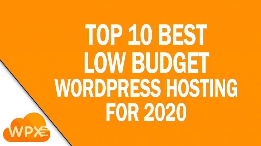Best Low Budget WordPress Hosting